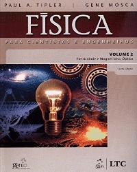 Física para cientistas e engenheiros: volume 2: eletricidade e magnetismo, óptica